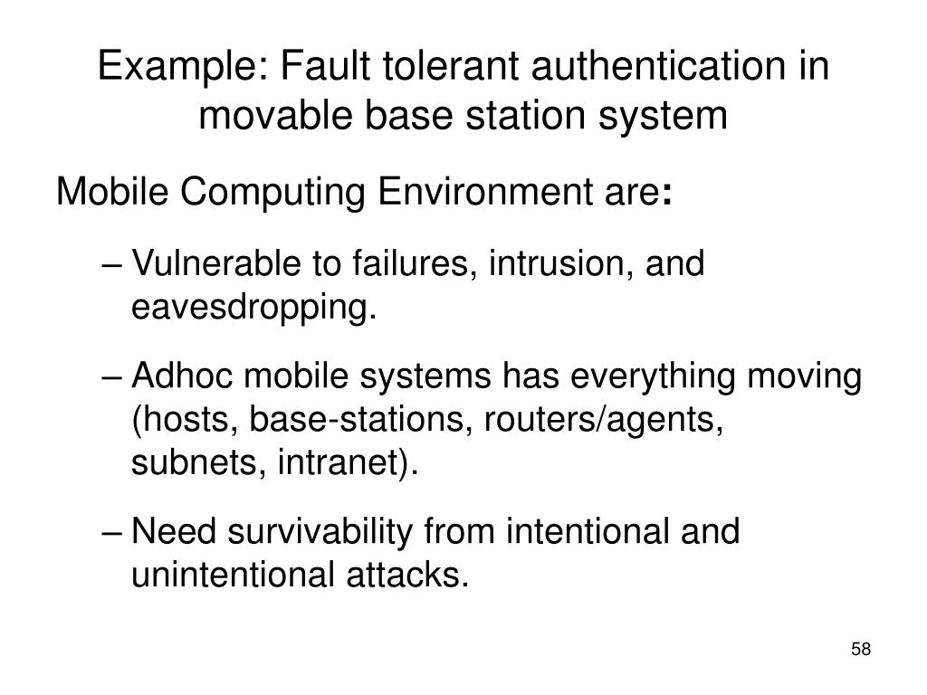 Example: Fault tolerant authentication in movable base station system