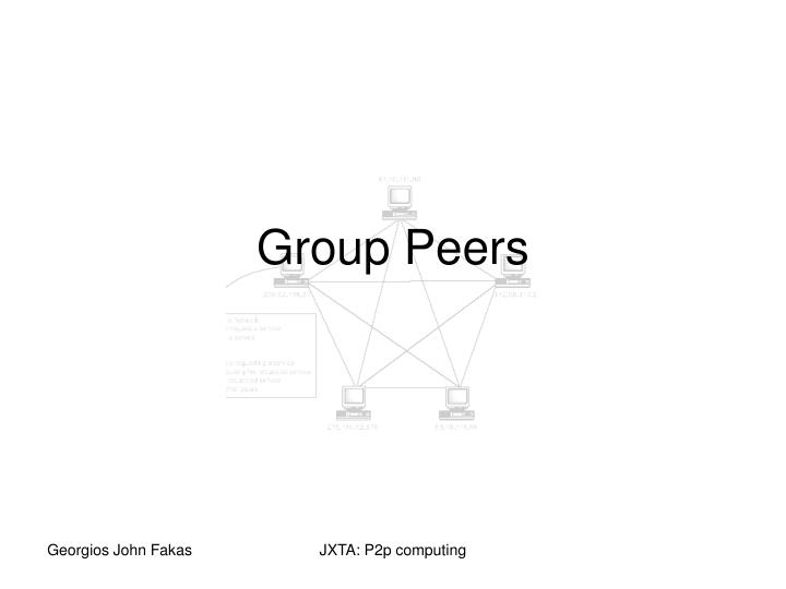 Group peers