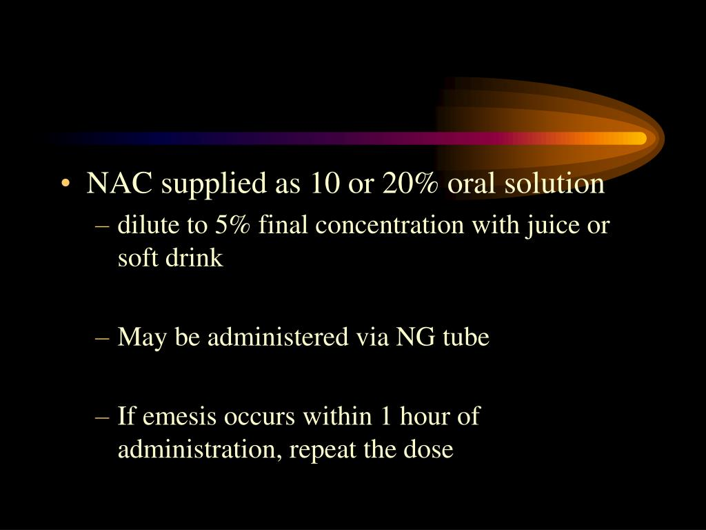 NAC supplied as 10 or 20% oral solution