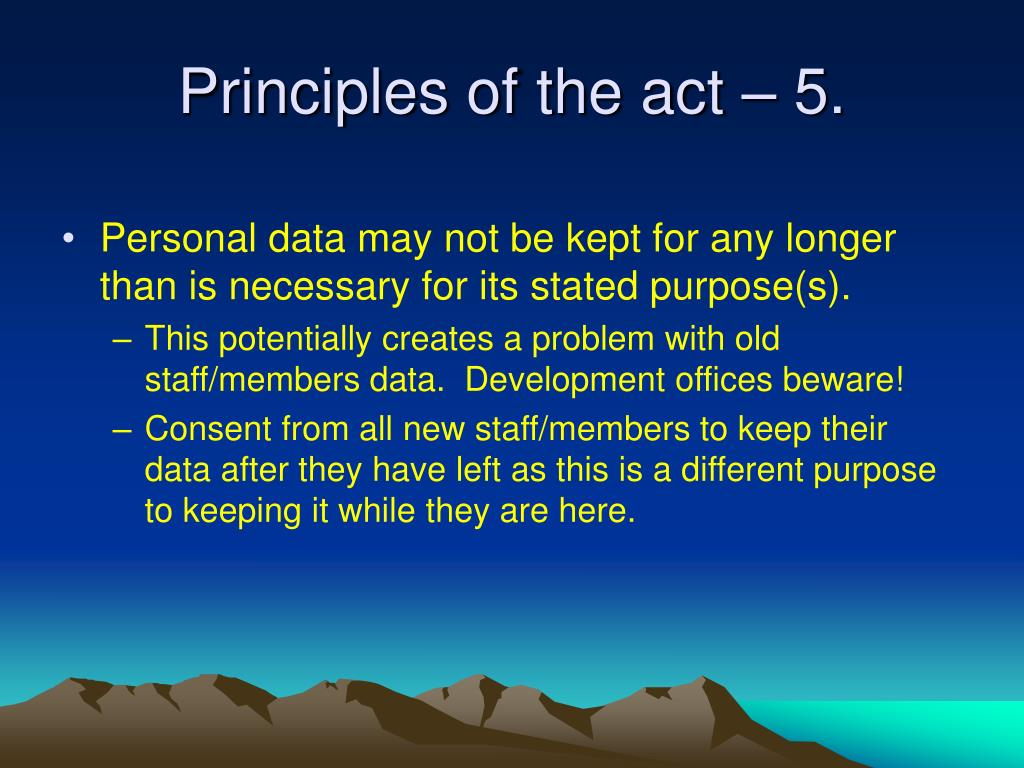 Principles of the act – 5.