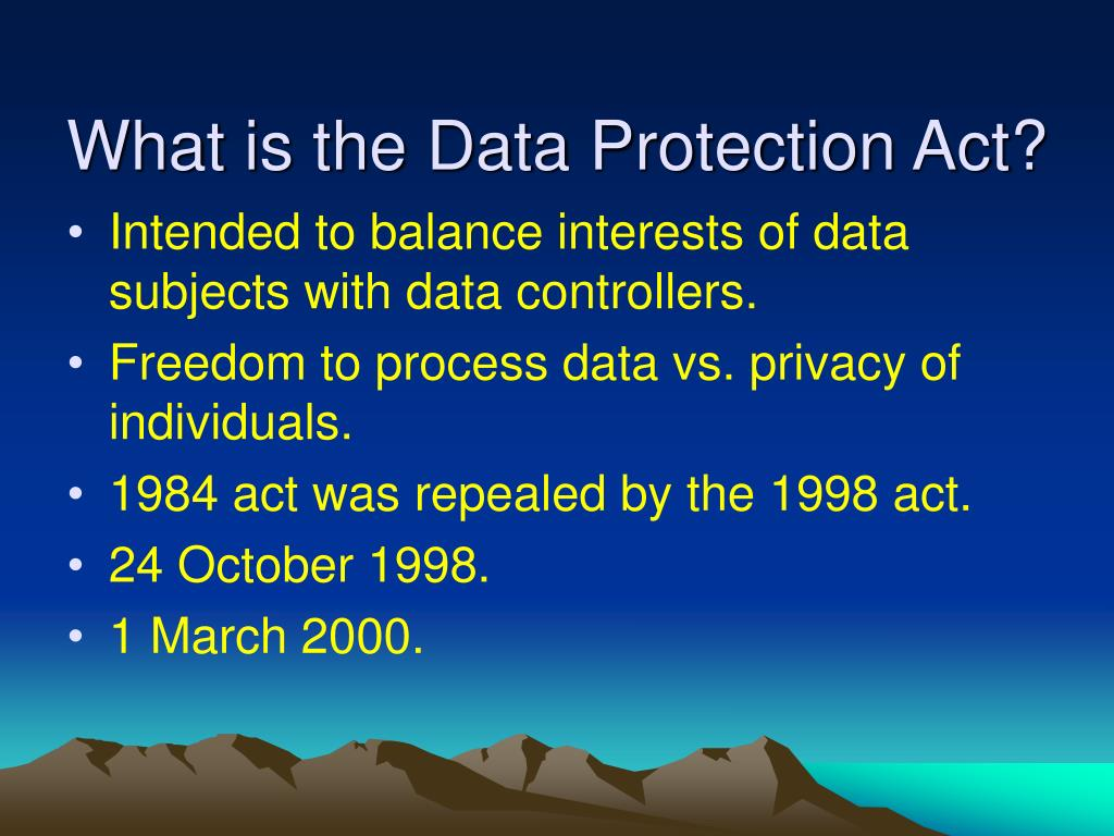 What is the Data Protection Act?