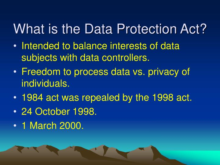 What is the data protection act