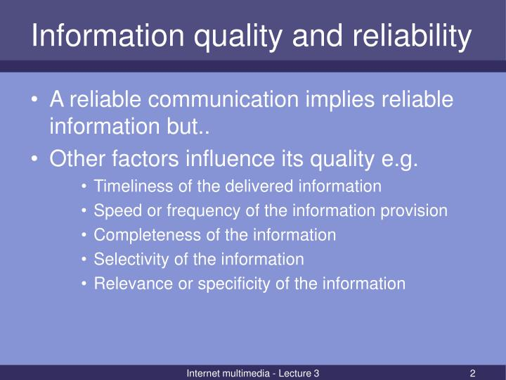 Information quality and reliability