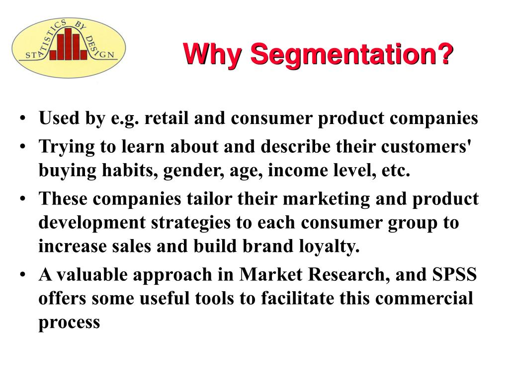 why segmentation Customer segmentation divides a customer base into smaller groups, which receive personalized messages aimed at selling them products based on their preferences.