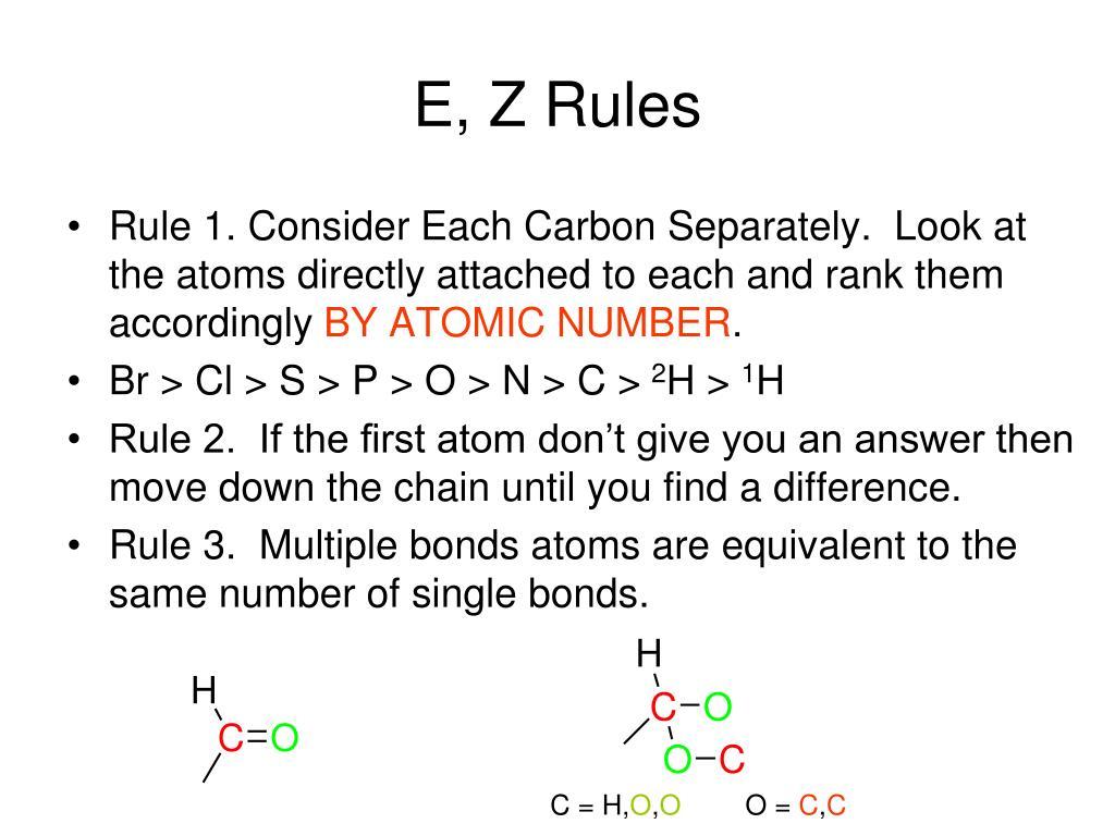 E, Z Rules