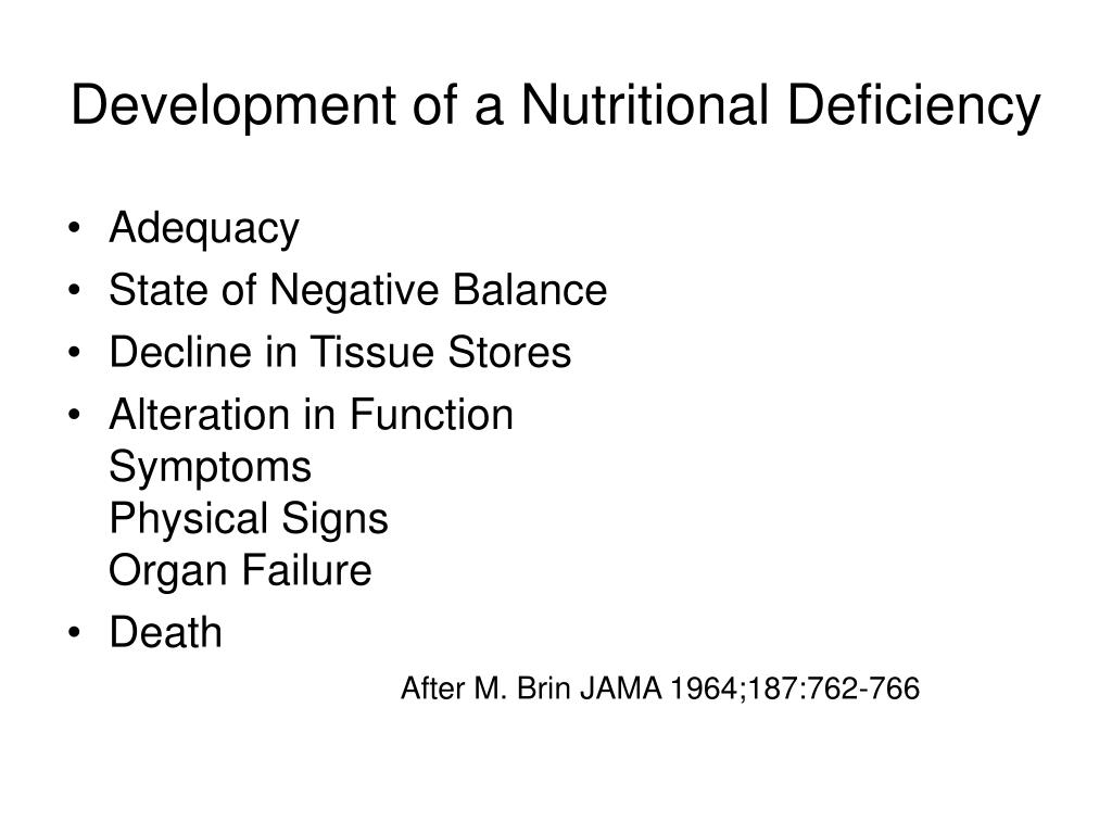 Development of a Nutritional Deficiency