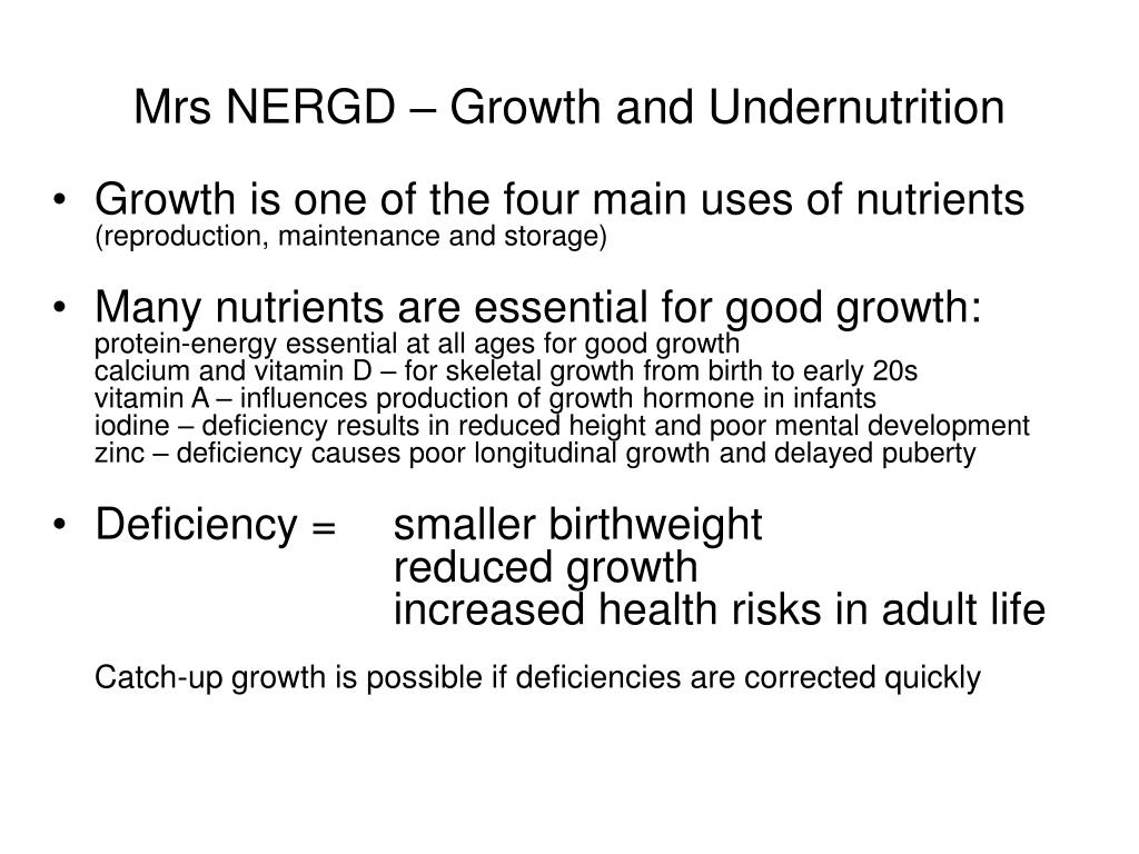 Mrs NERGD – Growth and Undernutrition