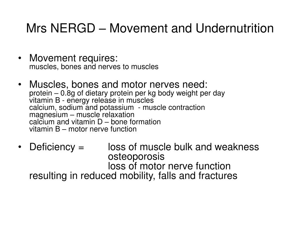 Mrs NERGD – Movement and Undernutrition