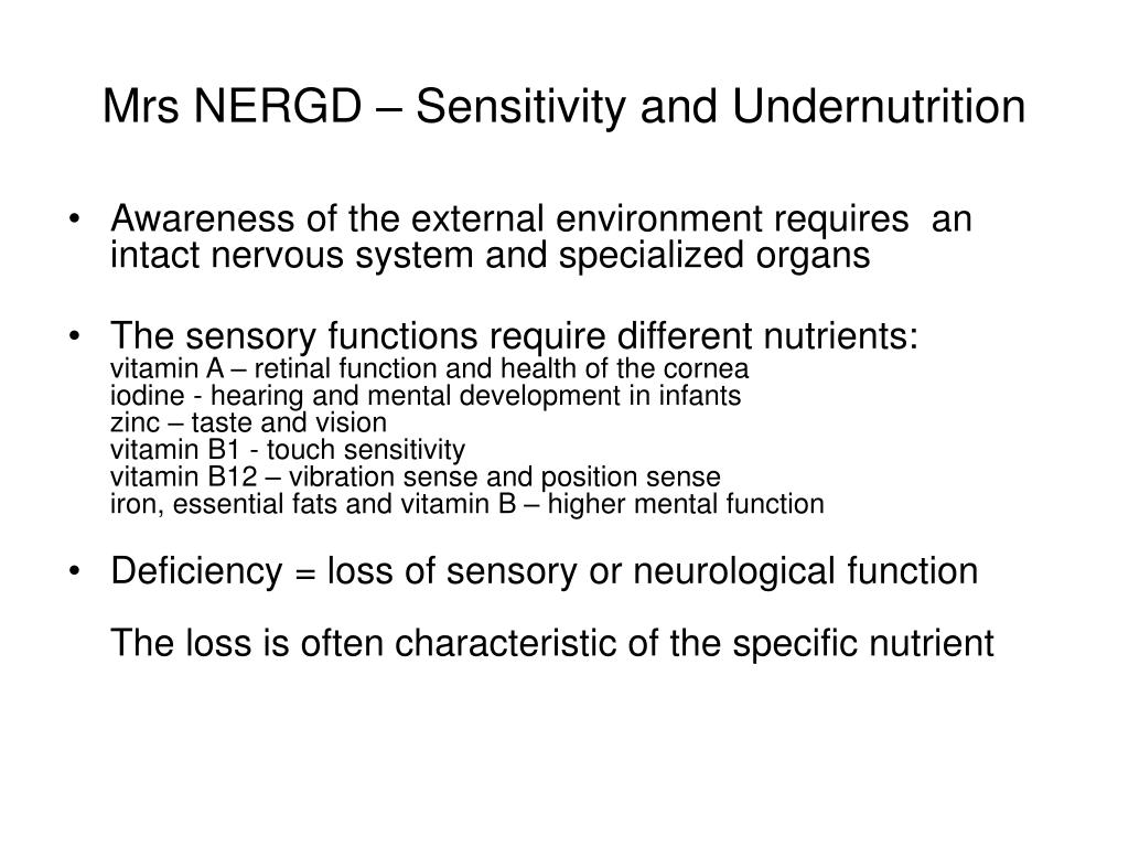 Mrs NERGD – Sensitivity and Undernutrition