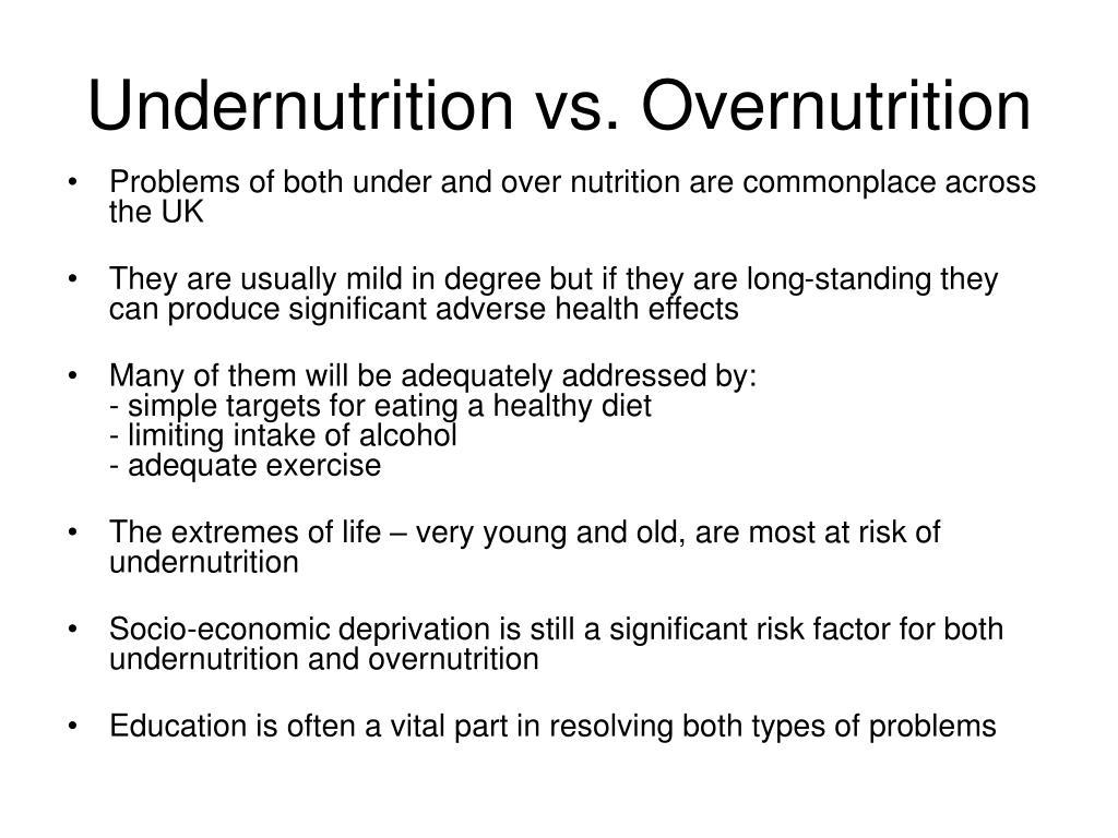 Undernutrition vs. Overnutrition