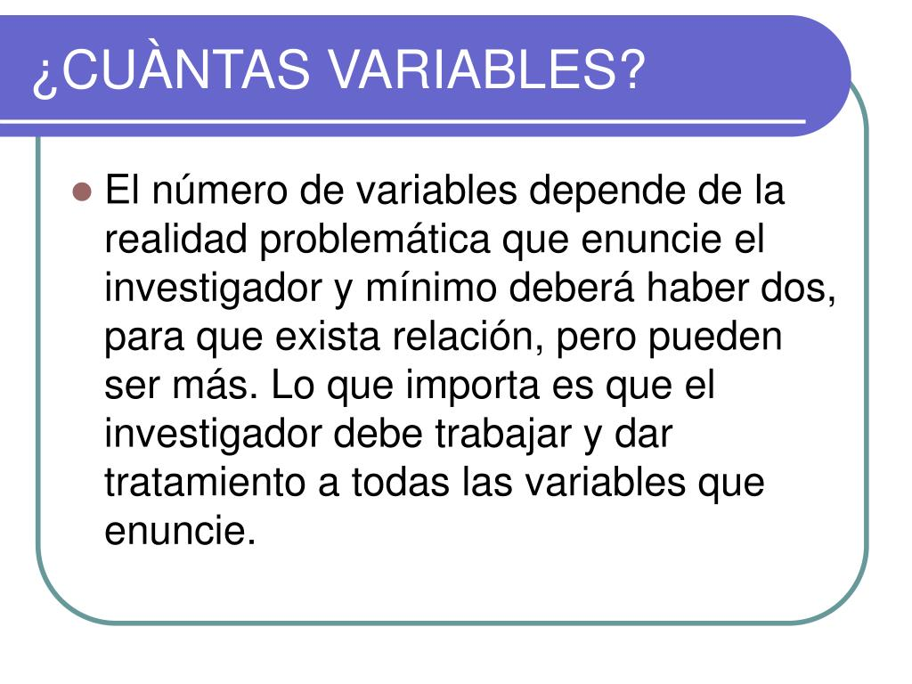 ¿CUÀNTAS VARIABLES?