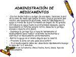 administraci n de medicamentos23
