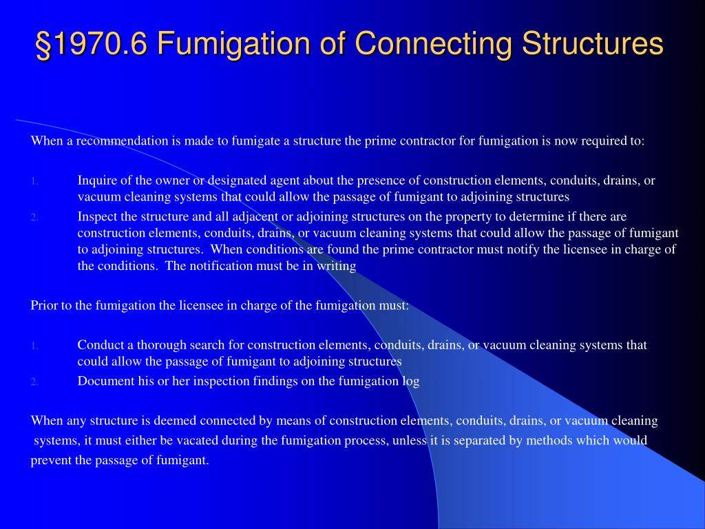 §1970.6 Fumigation of Connecting Structures
