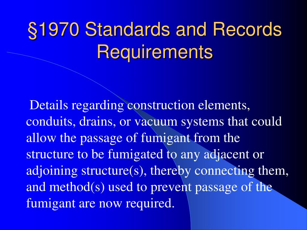 §1970 Standards and Records Requirements