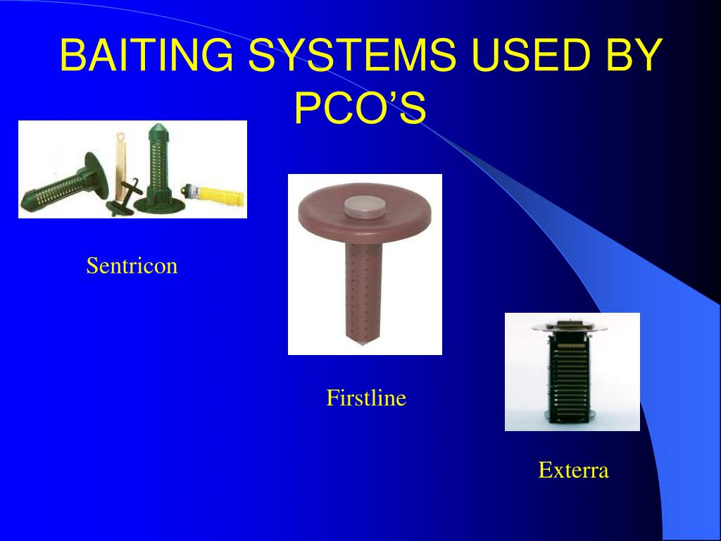 BAITING SYSTEMS USED BY PCO'S