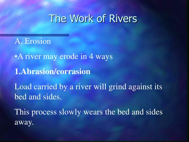 The work of rivers1