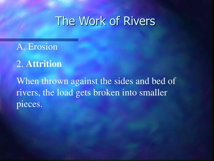 The work of rivers2
