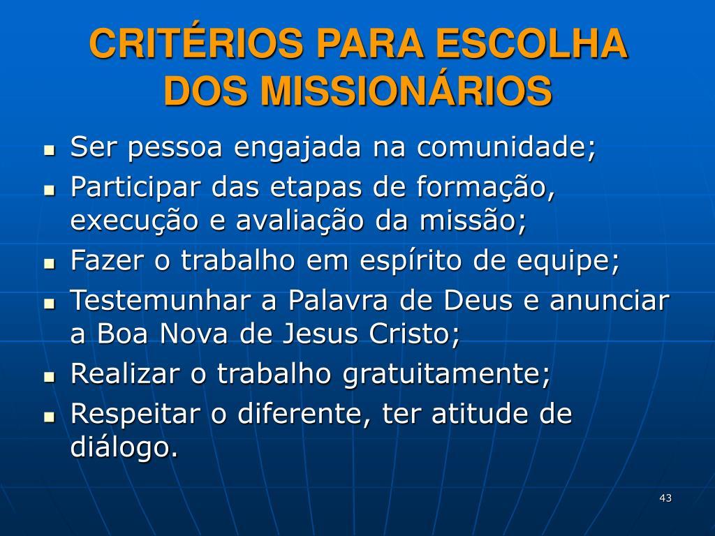 CRITÉRIOS PARA ESCOLHA DOS MISSIONÁRIOS