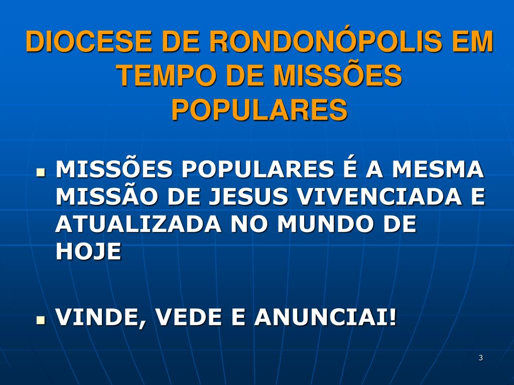 DIOCESE DE RONDONÓPOLIS EM TEMPO DE MISSÕES POPULARES