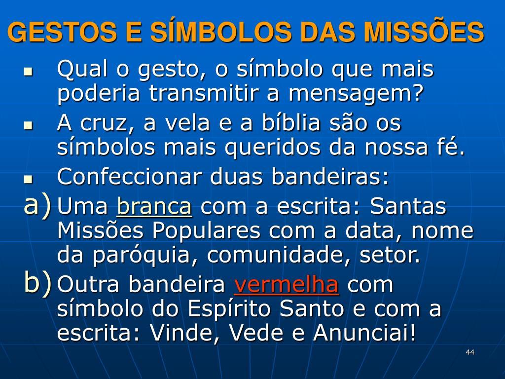 GESTOS E SÍMBOLOS DAS MISSÕES