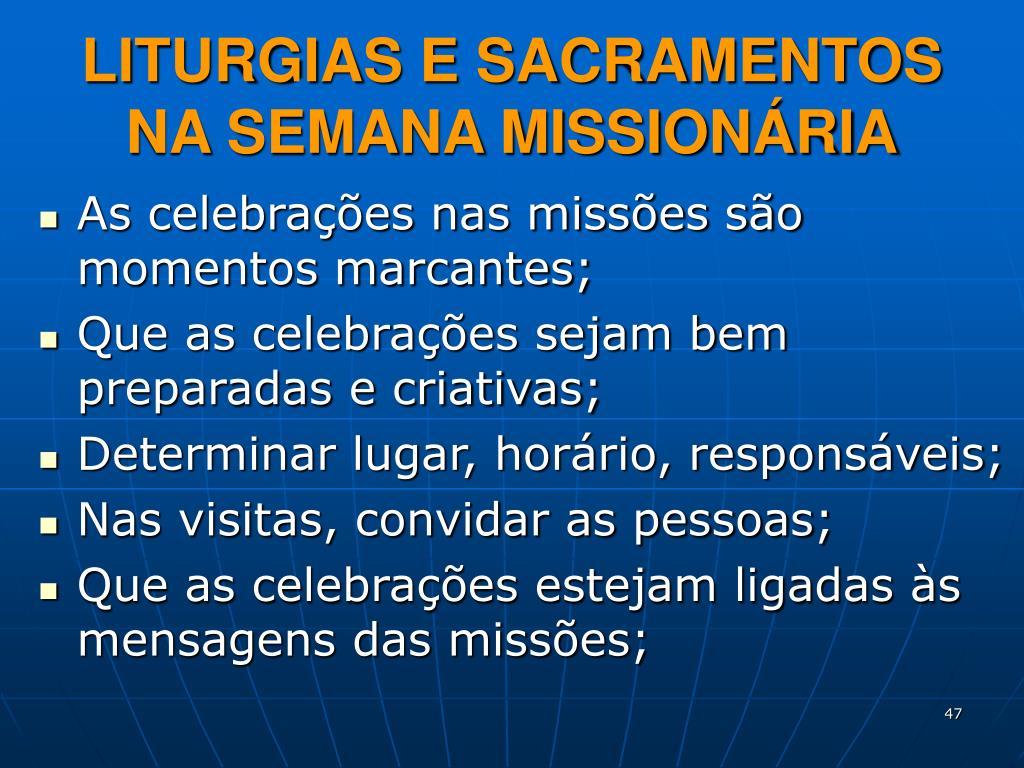 LITURGIAS E SACRAMENTOS NA SEMANA MISSIONÁRIA