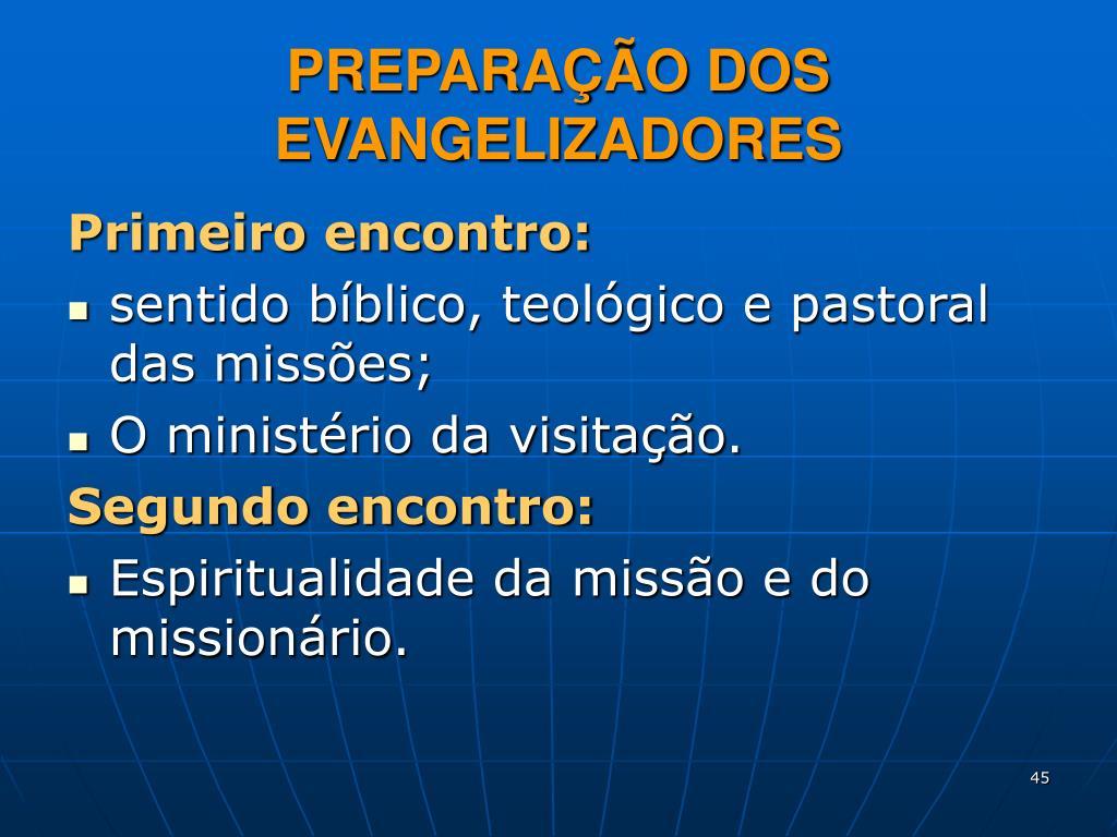 PREPARAÇÃO DOS EVANGELIZADORES