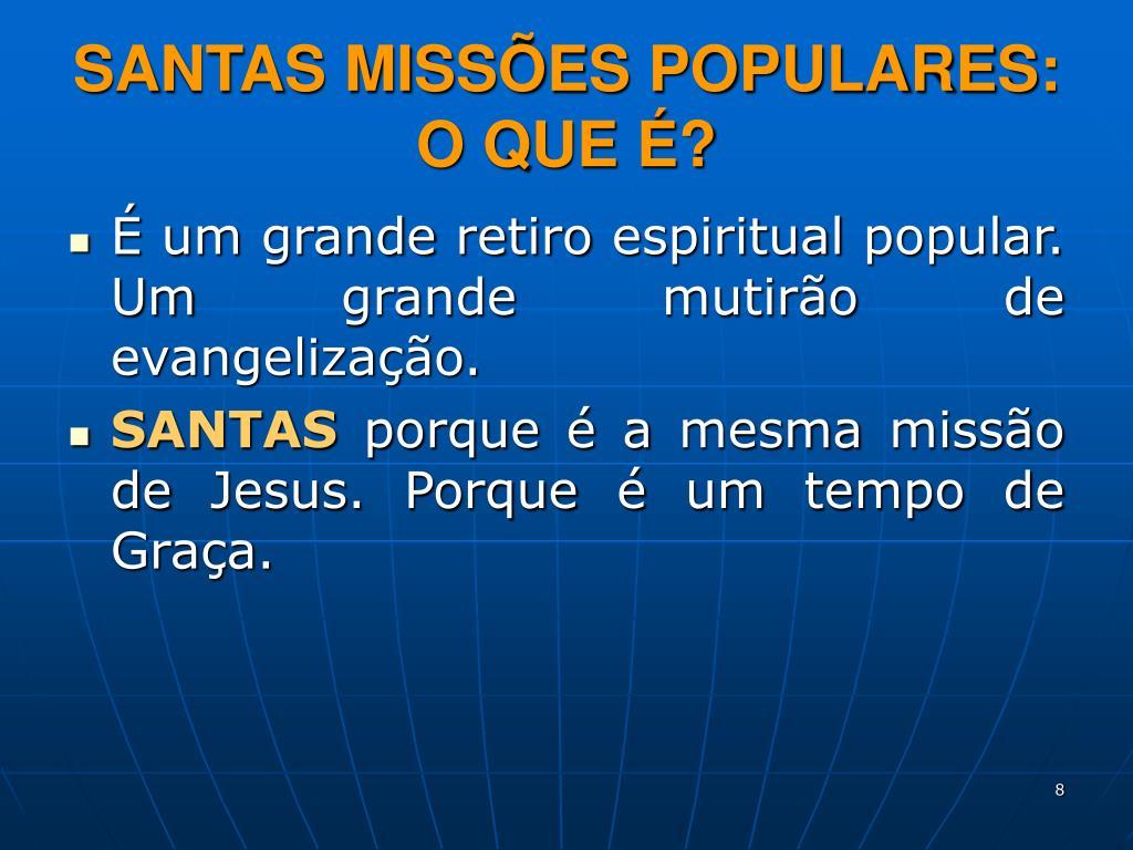 SANTAS MISSÕES POPULARES: