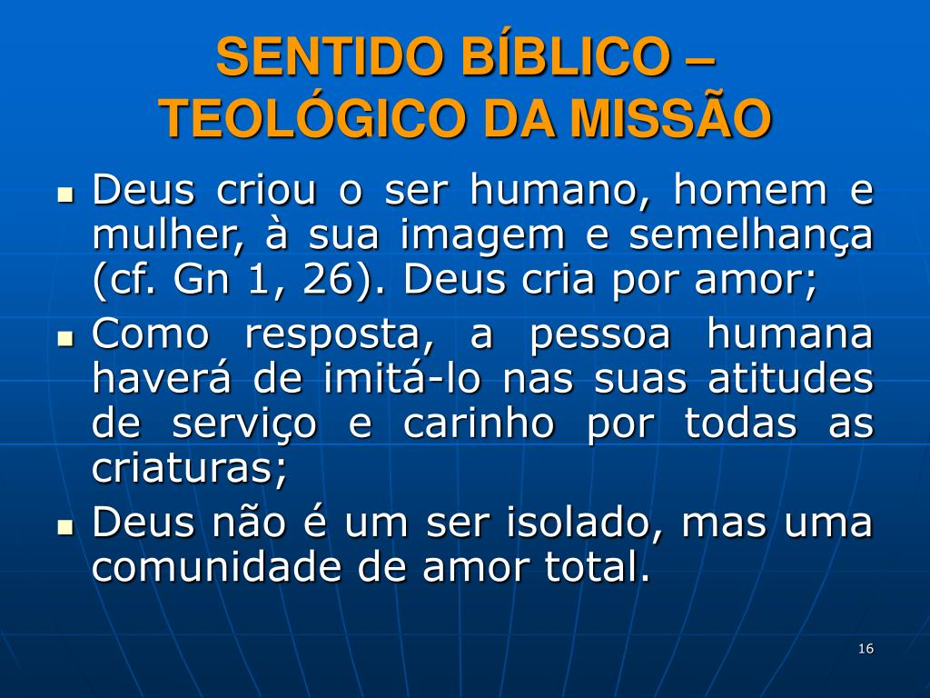 SENTIDO BÍBLICO – TEOLÓGICO DA MISSÃO