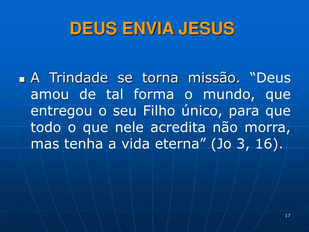 DEUS ENVIA JESUS