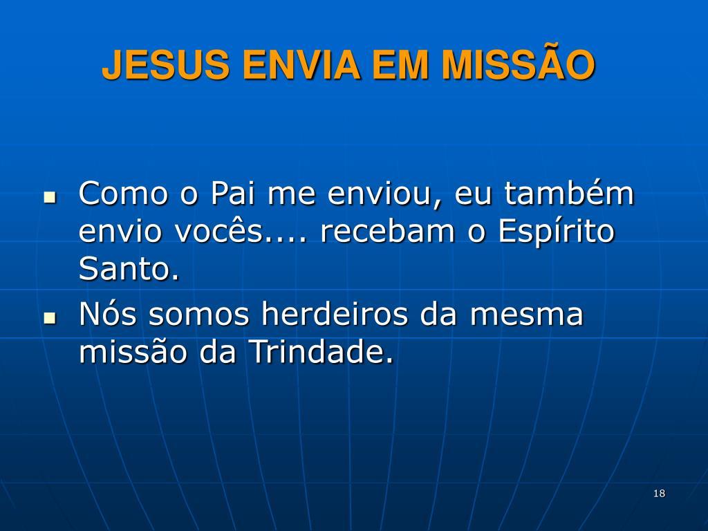JESUS ENVIA EM MISSÃO