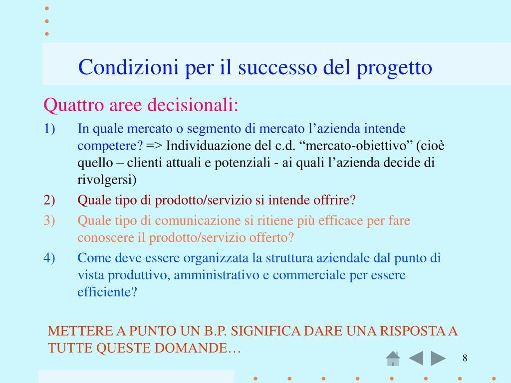 Condizioni per il successo del progetto