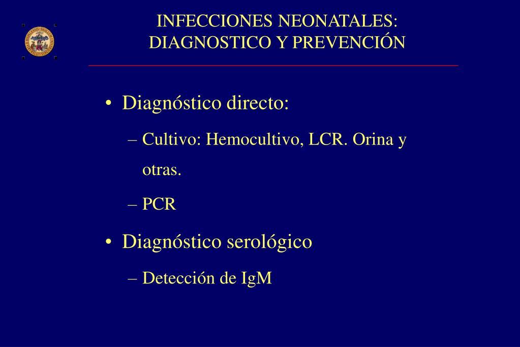 INFECCIONES NEONATALES: DIAGNOSTICO Y PREVENCIÓN