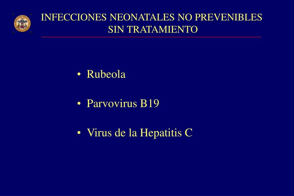 INFECCIONES NEONATALES NO PREVENIBLES