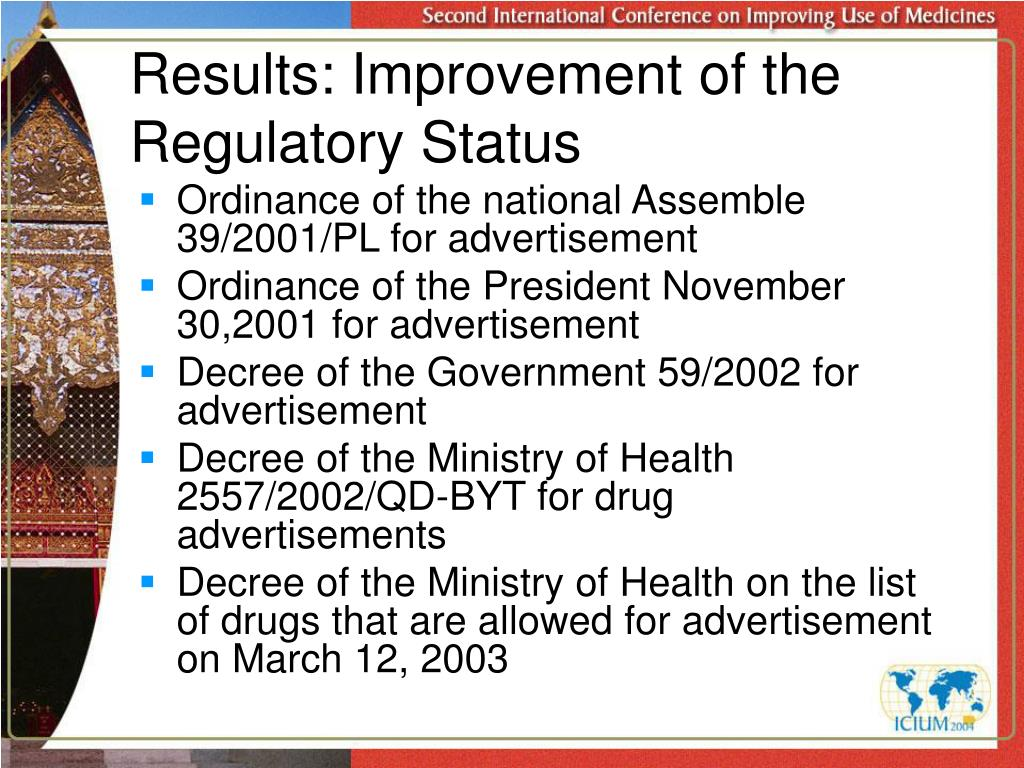 Results: Improvement of the Regulatory Status