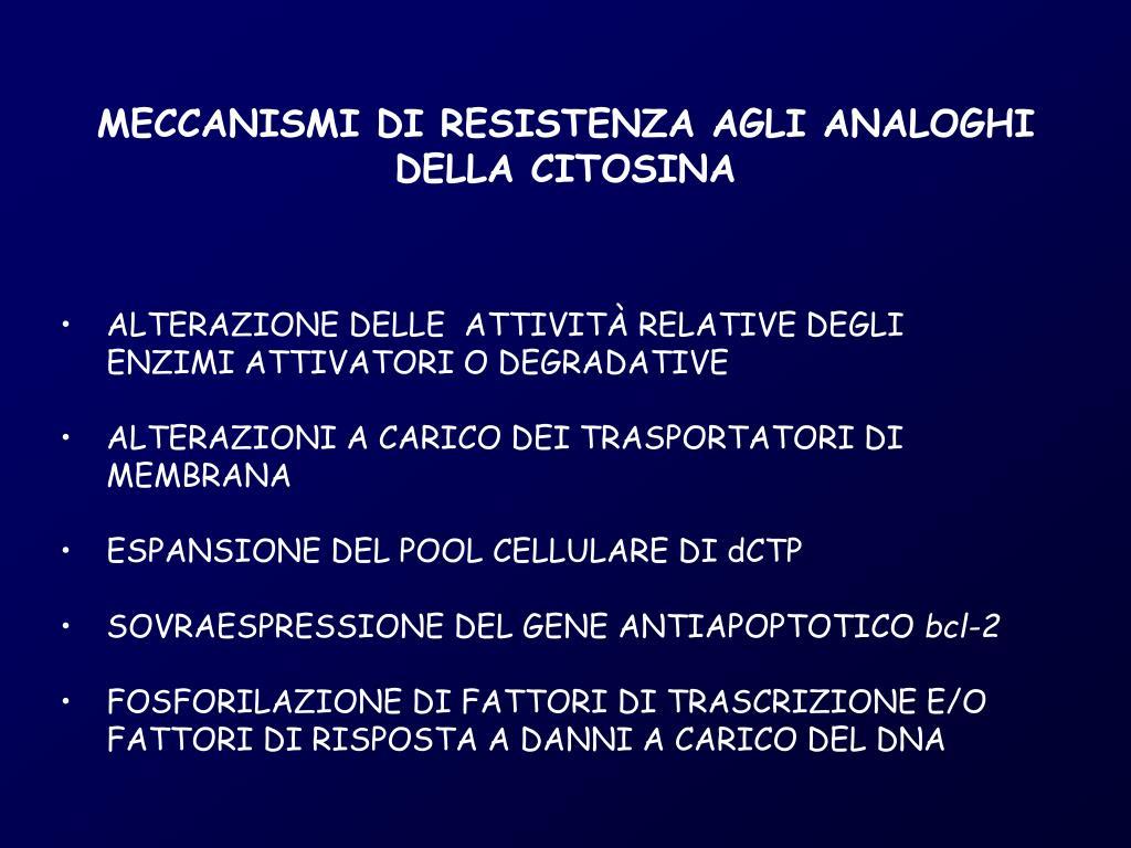 MECCANISMI DI RESISTENZA AGLI ANALOGHI DELLA CITOSINA