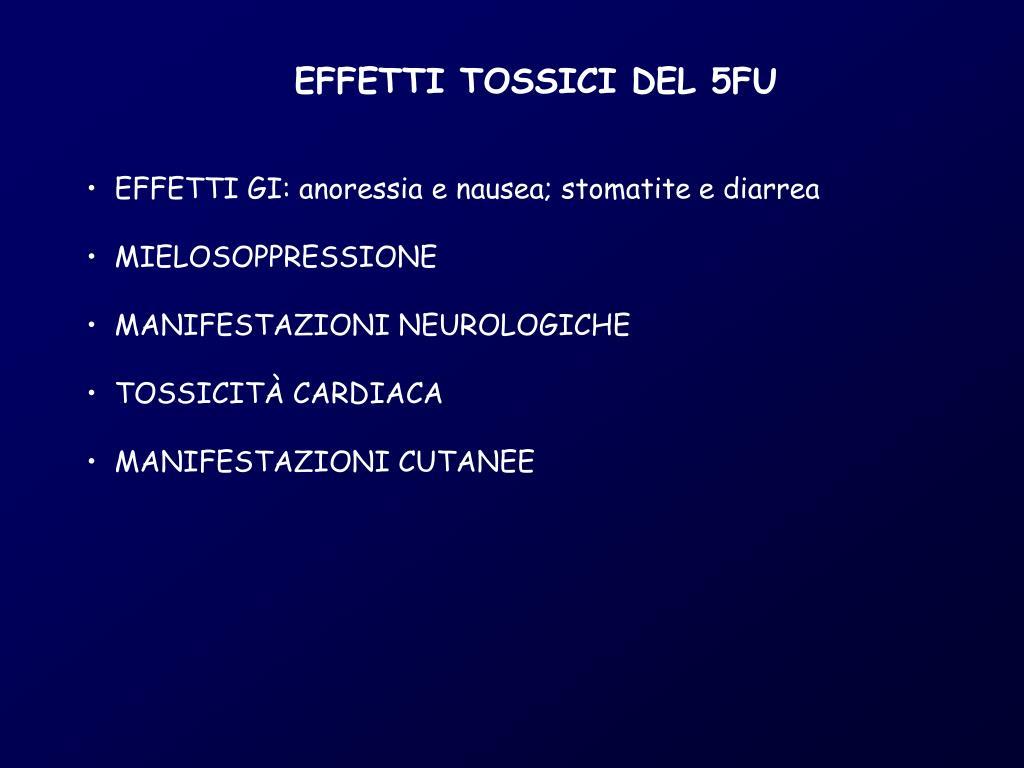 EFFETTI TOSSICI DEL 5FU