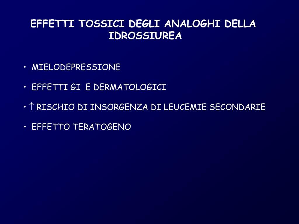 EFFETTI TOSSICI DEGLI ANALOGHI DELLA