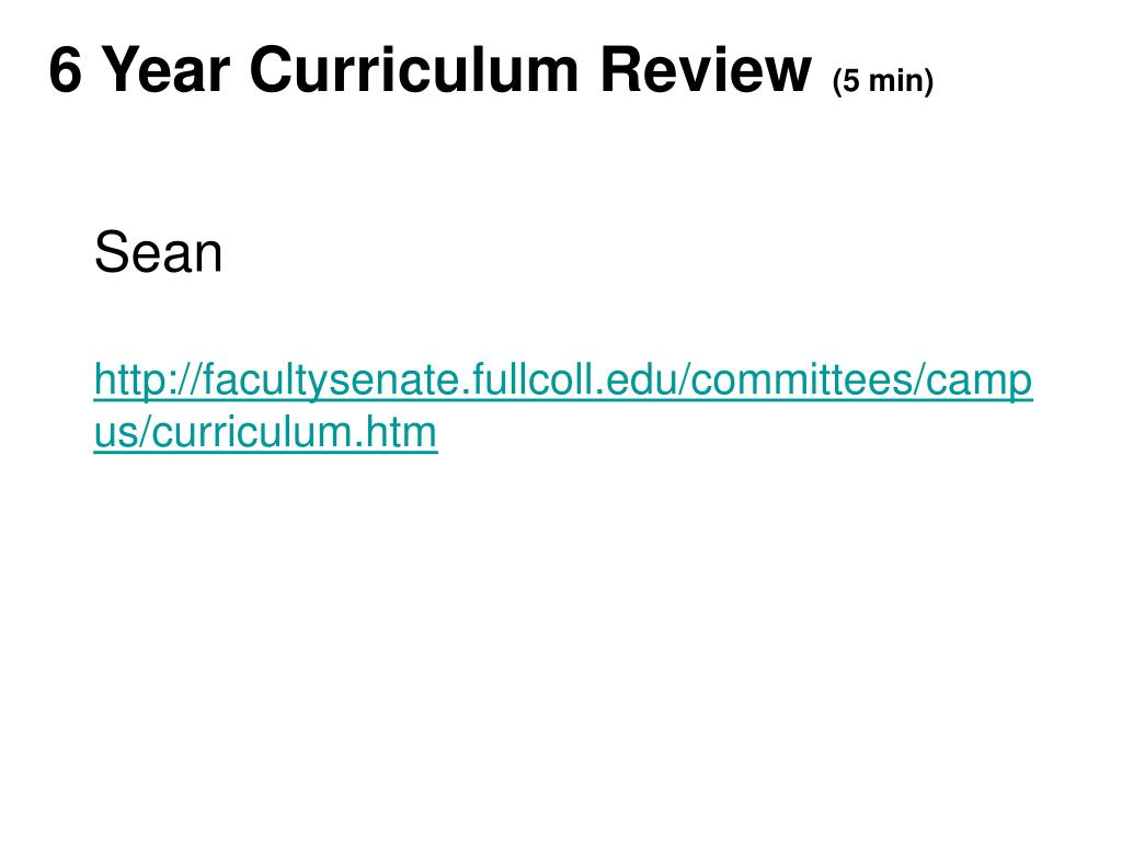 6 Year Curriculum Review
