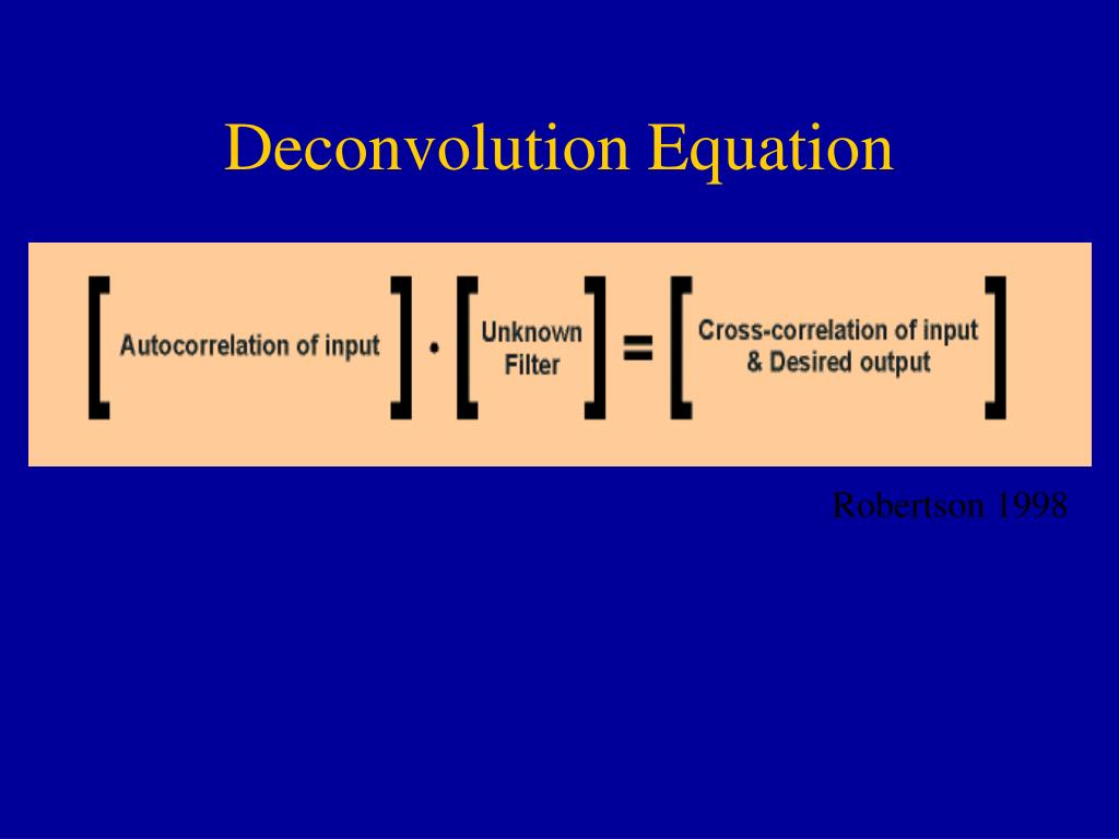 Deconvolution Equation