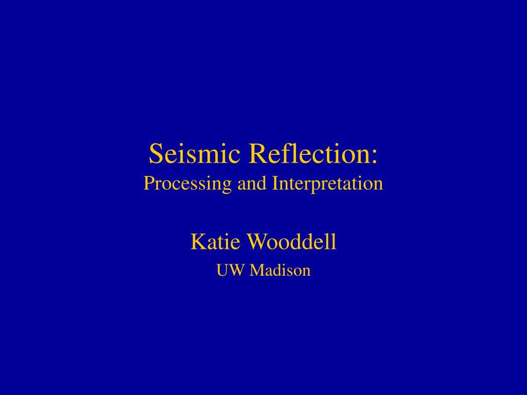 Seismic Reflection:
