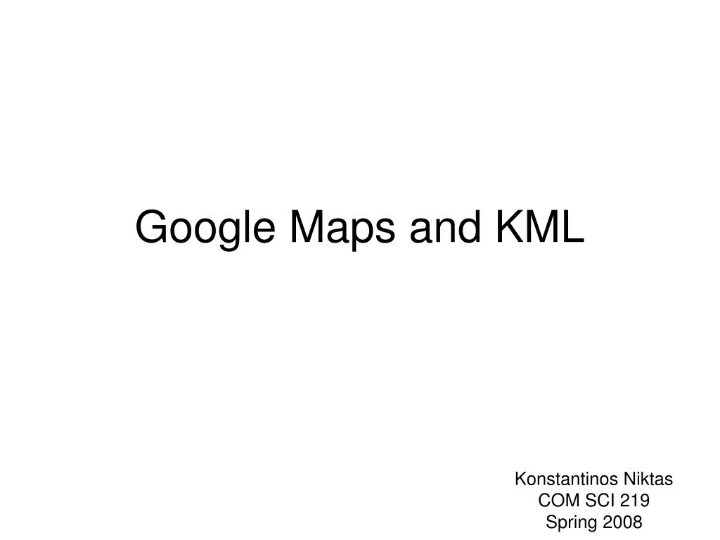 Google Maps and KML