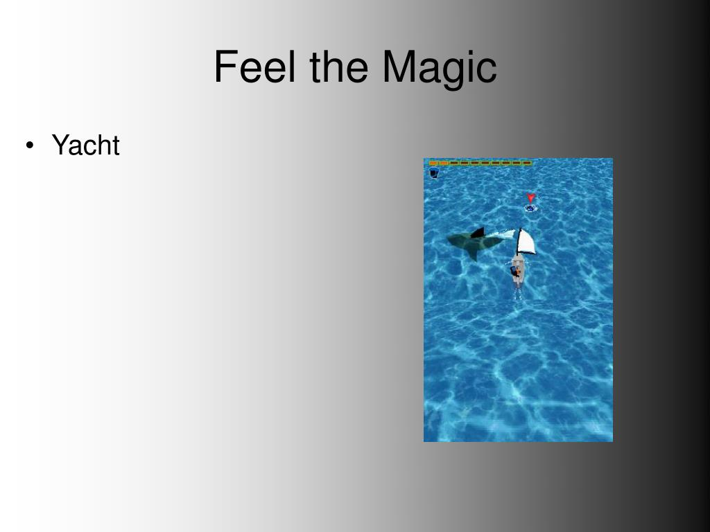 Feel the Magic