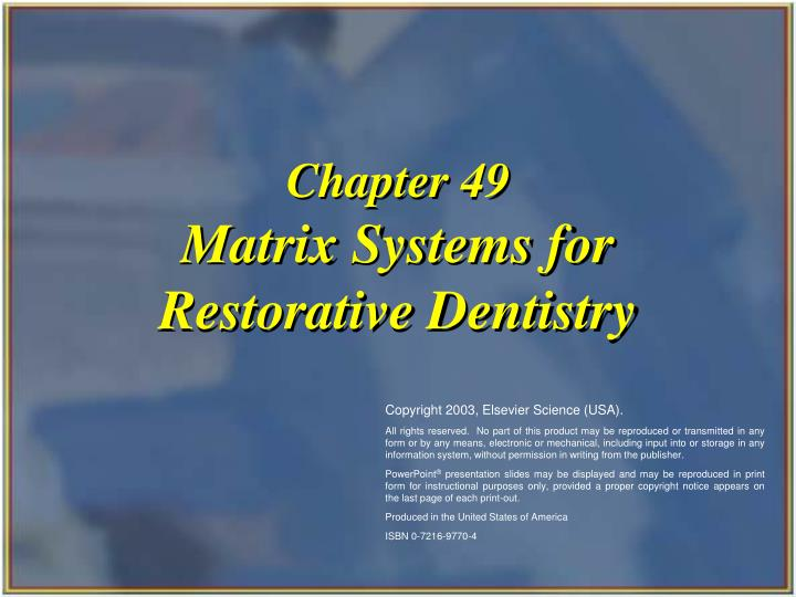Matrix systems for restorative dentistry l.jpg