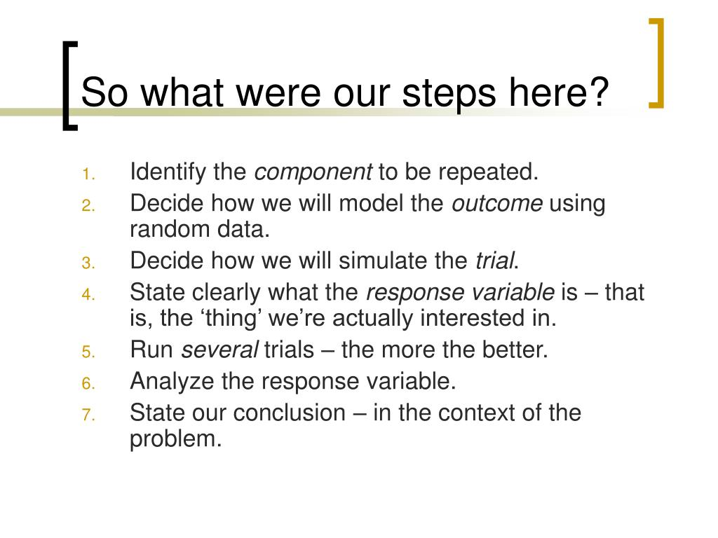 So what were our steps here?
