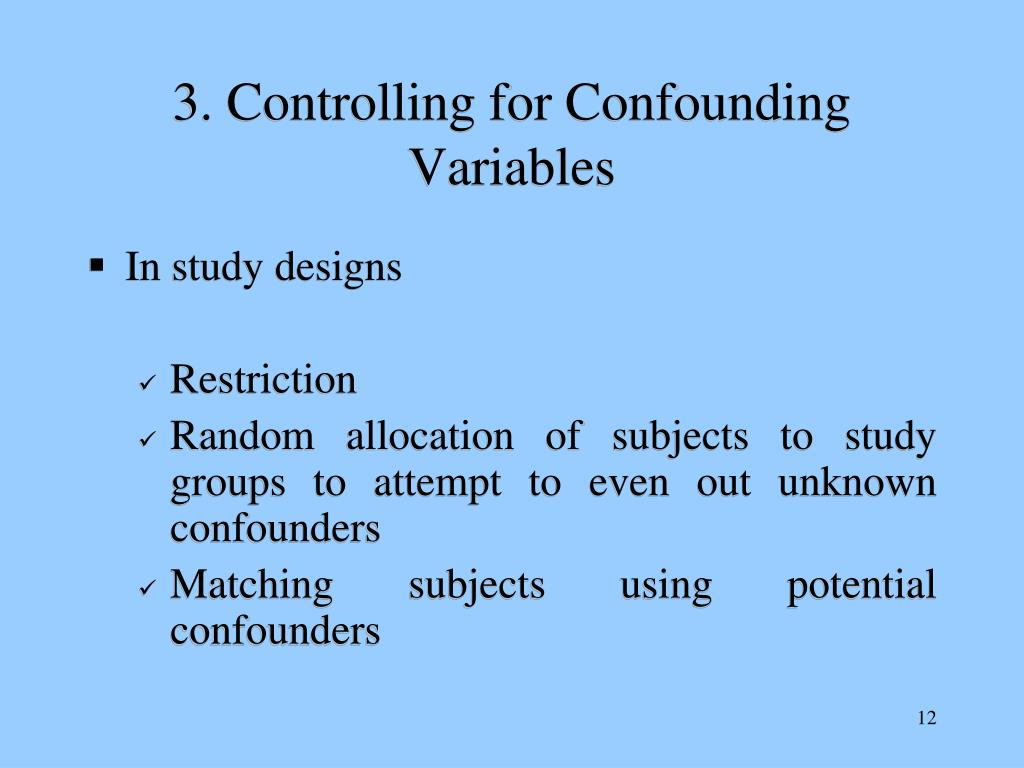 3. Controlling for Confounding Variables