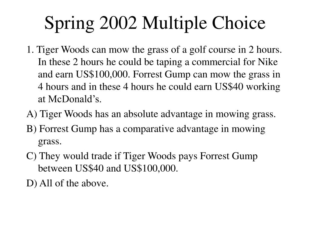 Spring 2002 Multiple Choice