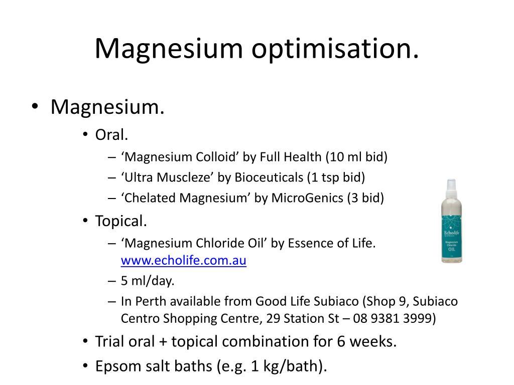 Magnesium optimisation.