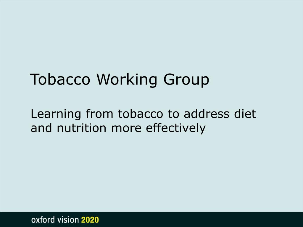 Tobacco Working Group