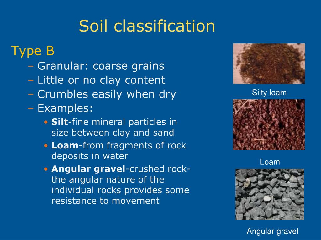 Ppt excavation and trenching powerpoint presentation for Soil and its types