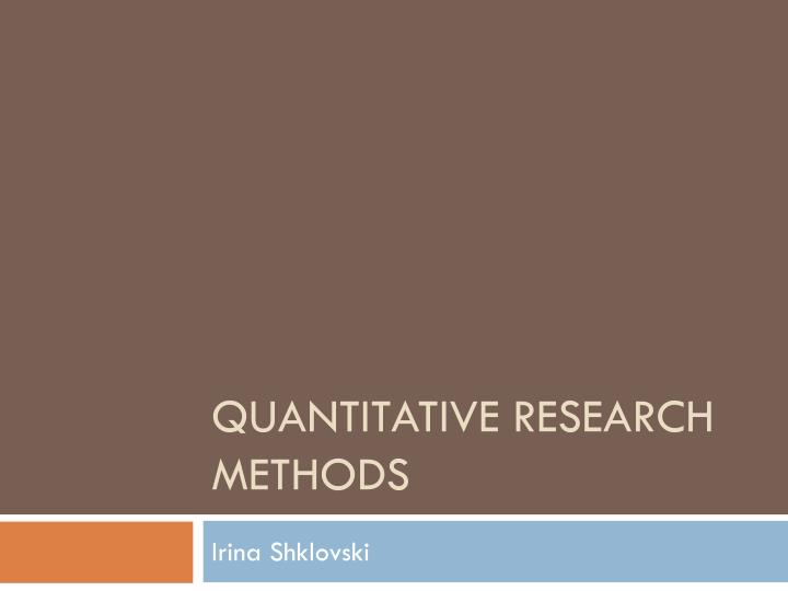 what is quantitative research in business